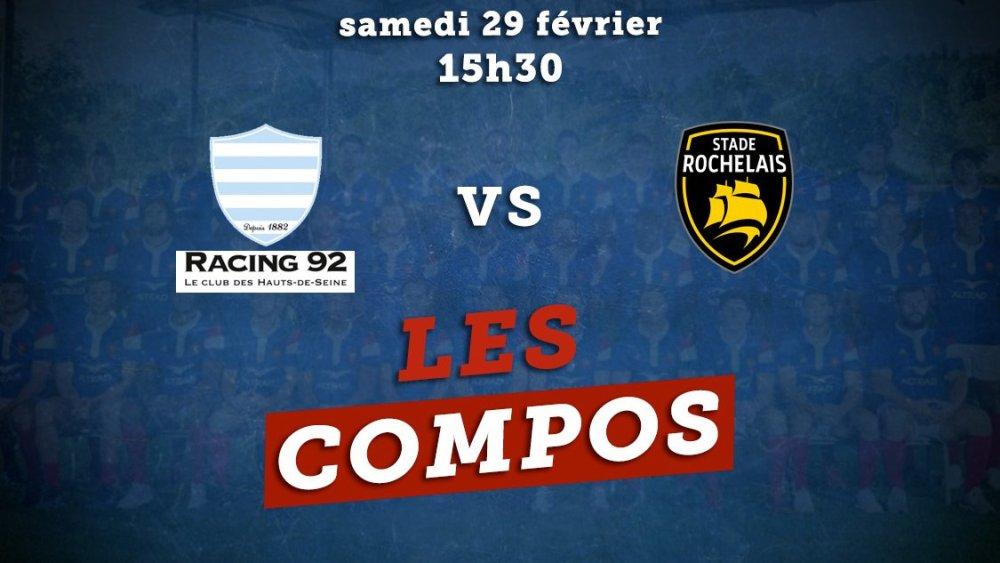 top 14 les équipes racing 92 vs la rochelle rugby france xv de départ 15