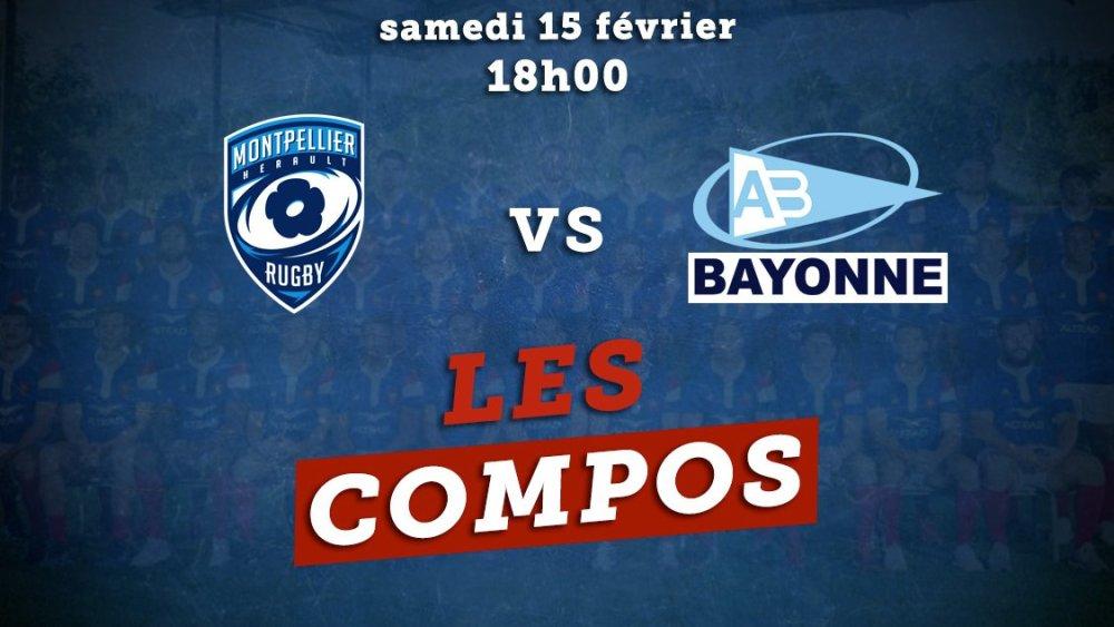 les compos top 14 montpellier vs bayonne rugby france xv de départ 15