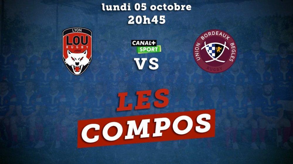 top 14 compos lyon vs bordeaux rugby france xv de départ 15