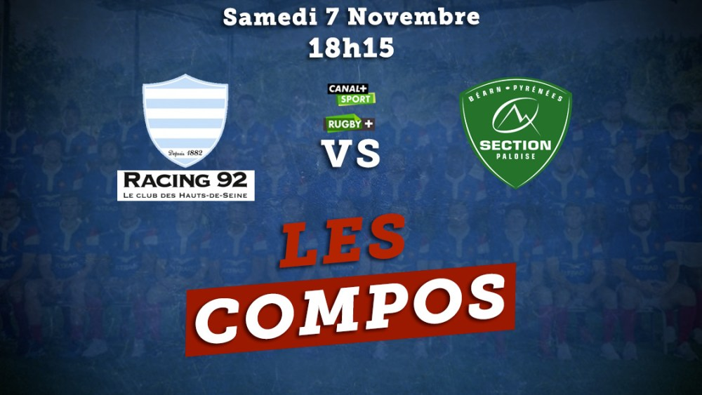 top 14 les compositions racing 92 vs pau rugby france xv de départ 15