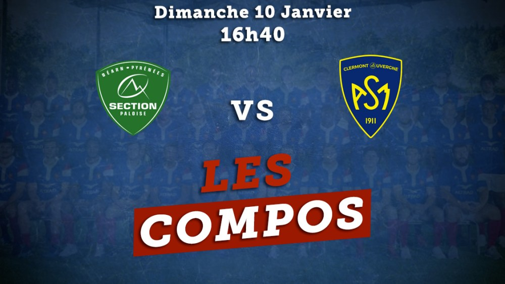 top 14 compos pau vs clermont rugby france xv de déaprt 15