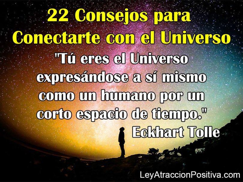 22 Consejos para Conectarte con el Universo