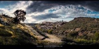 Toledo junto al cerro del Bú por David Utrilla