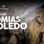 Esto es Toledo 20: momias en Toledo