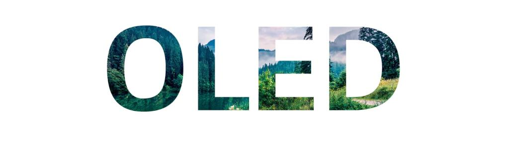A word 'OLED' filled with a nature image sliding in from right(play the video)