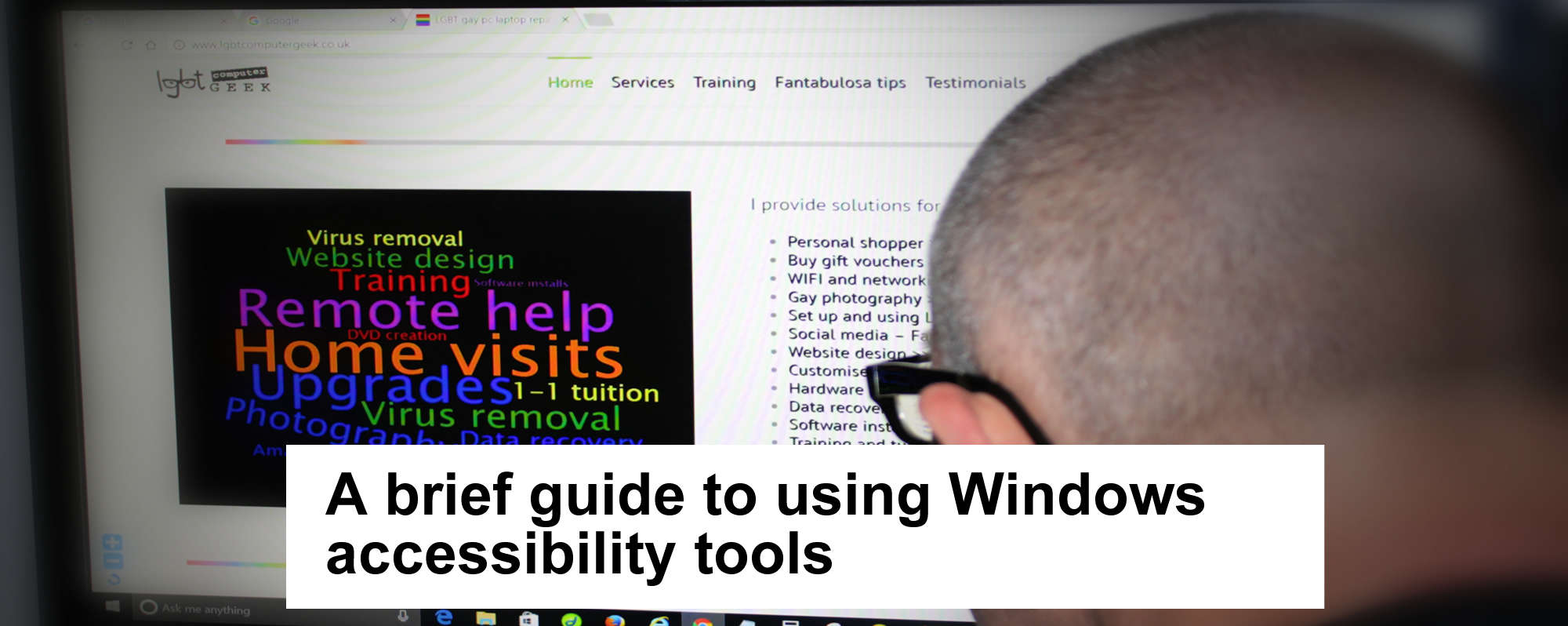 A brief guide to Windows 10 accessibility tools