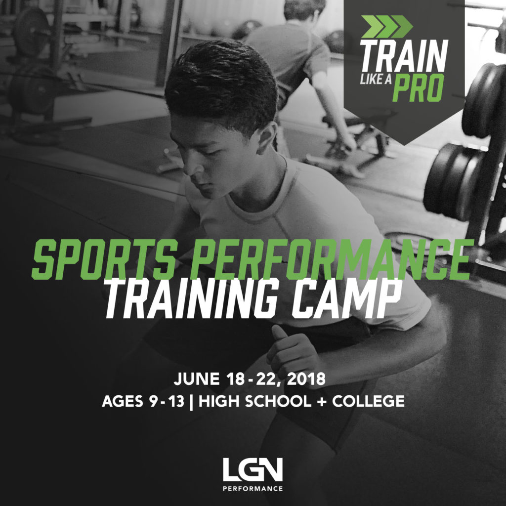 Join Us This Summer For Our 5 Day Sports Performance Training Camp At LGN Well Focus On The Whole Athlete Making You Stronger