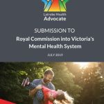 thumbnail of Latrobe-Health-Advocate-Submission-to-Royal-Commission-July-2019
