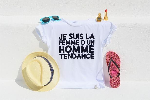 """T-shirt femme blanc : """"Je suis la femme d'un homme tendance"""""""