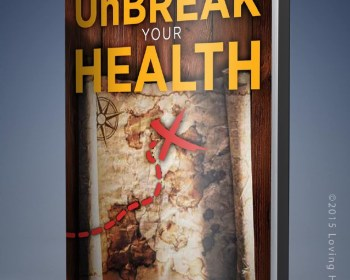 How to Unbreak Your Health