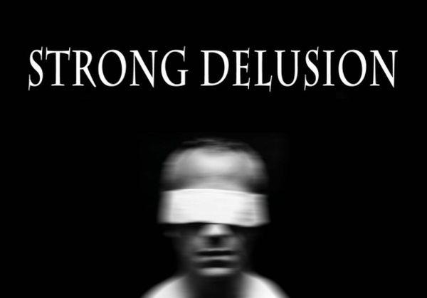 Stong Delusion