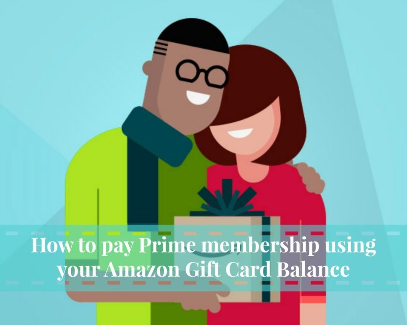 How to pay prime membership using your amazon gift card balance how to pay prime membership using your amazon gift card balance lia belle negle Choice Image