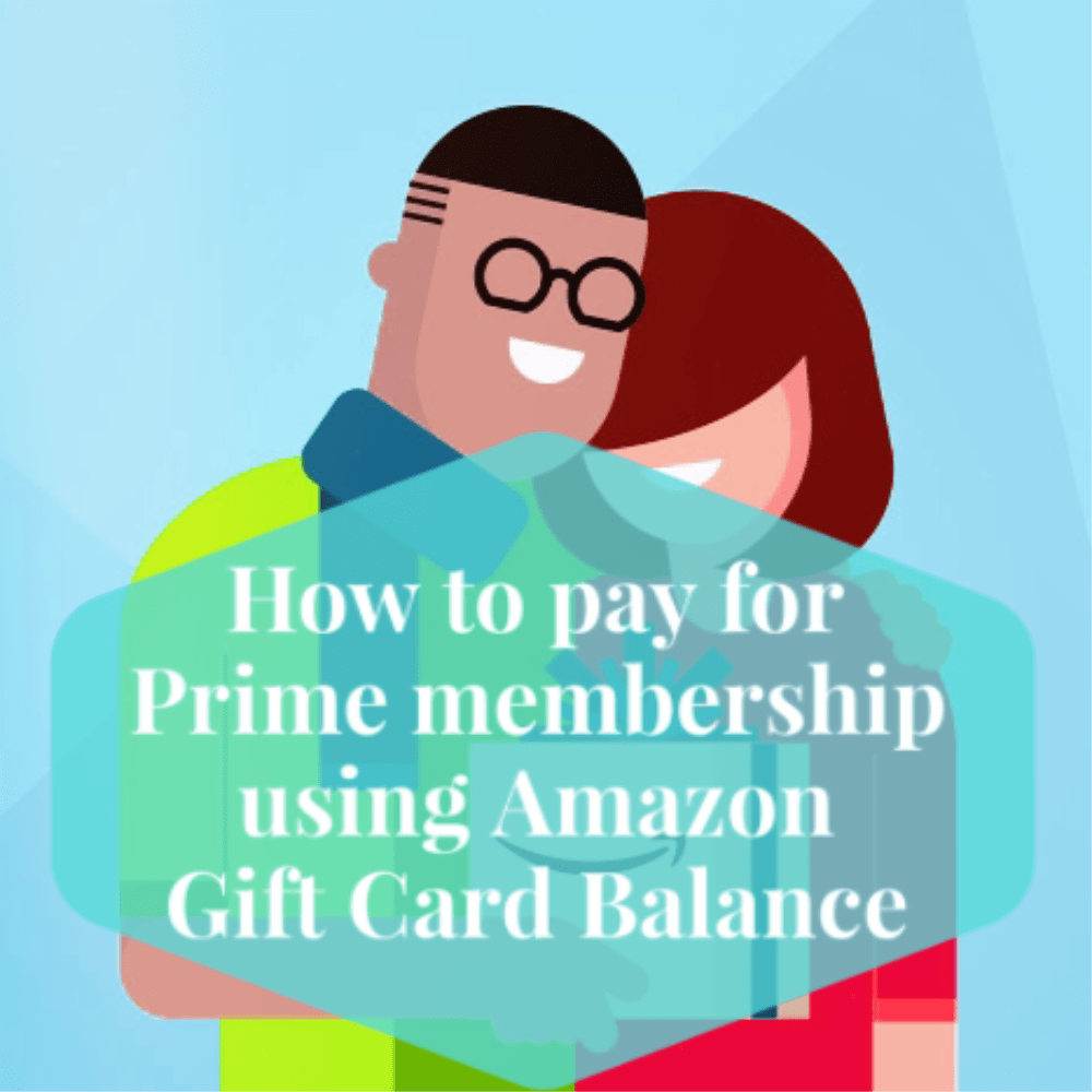 How to pay for Prime membership using your Amazon.com Gift Card Balance