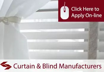 curtain and blind manufacturers public liability insurance