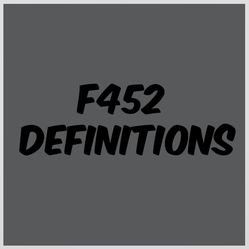 F452 Definitions