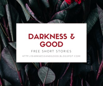 Darkness & Good: Free science fiction, sci fi romance, sfr, fantasy, YA fantasy short stories.