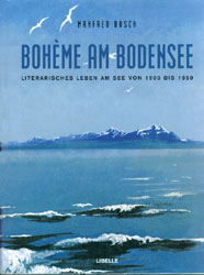 Manfred Bosch, Boheme am Bodensee
