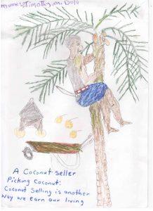Ein von einem Kind gemaltes Bild, das einen Kokosnuss Verkäufer zeigt - eine Art wie Geld verdient wird.