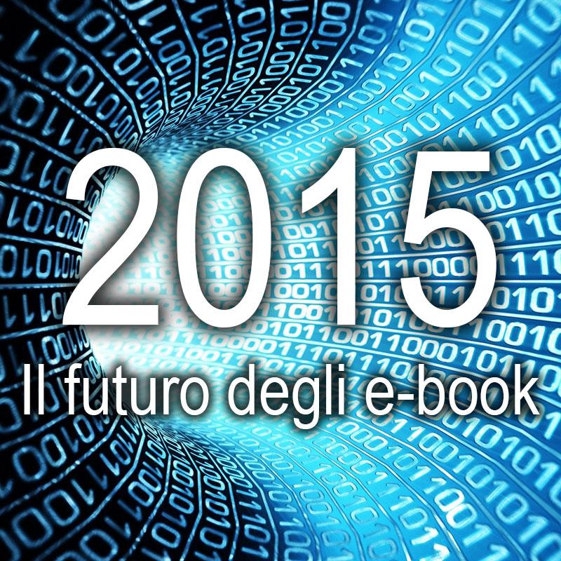 2015: Il futuro dell'ebook