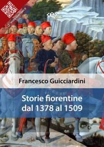 Storie Fiorentine dal 1378 al 1509 di Francesco Guicciardini