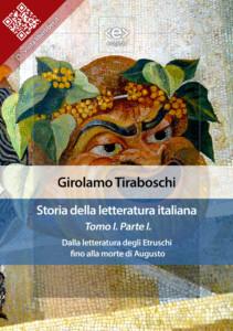 Storia della letteratura italiana. Tomo I – Parte I, di Girolamo Tiraboschi