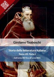 Storia della letteratura italiana. Tomo VII – Parte I, di Girolamo Tiraboschi