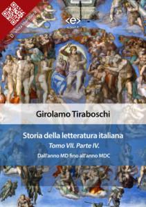 Storia della letteratura italiana. Tomo VII – Parte IV, di Girolamo Tiraboschi