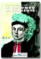 IL COLOMBO DIVERGENTE - Prima Edizione