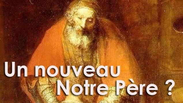 """Pourquoi une nouvelle traduction du """"Notre Père"""""""