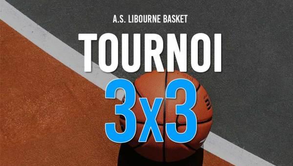 tournoi 3x3 libourne basket