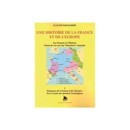 Une histoire de la France et de l'Europe - Claude Faisandier (Tome 1)