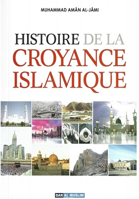 l'histoire de la croyance islamique