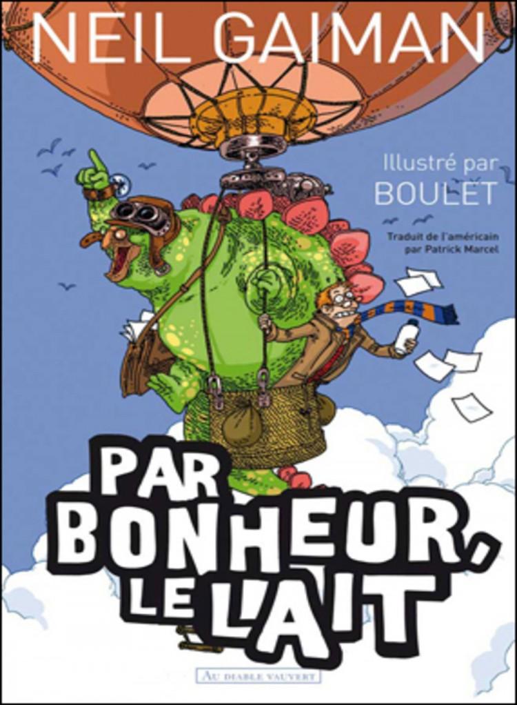 Par_bonheur_le_lait, neil gaiman & boulet