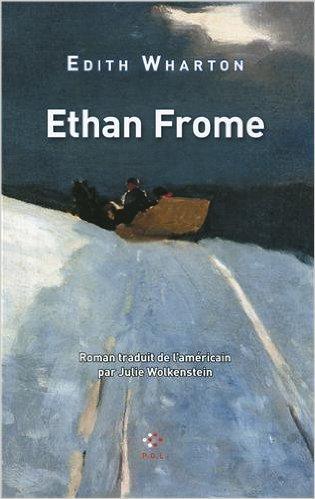 ethan frome edith wharton poche