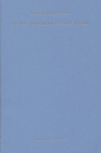 diner-fantasma-ryoko-sekiguchi-felipe-ribon-manuella-editions