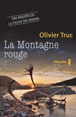 la-montagne-rouge-olivier-truc-editions-metailie