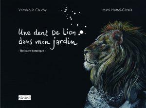 dent de lion dans mon jardin, cauchy mattei-cazalis