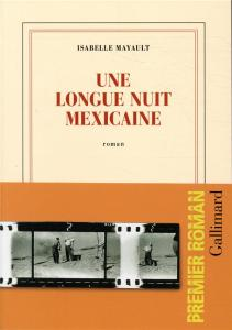 Une longue nuit mexicaine Isabelle Mayault