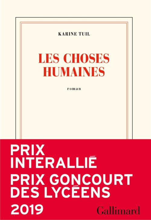 choses humaines tuil gallimard dédicace rencontre
