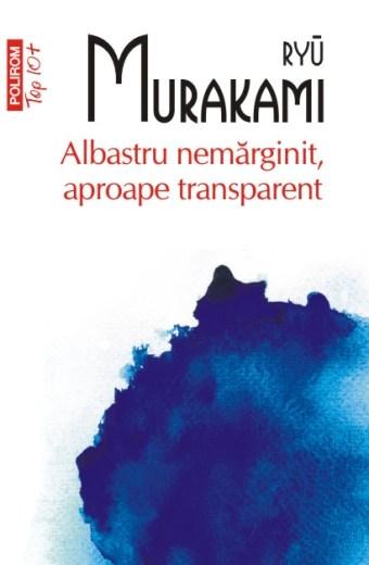 Albastru nemărginit, aproape transparent (ediţie de buzunar)