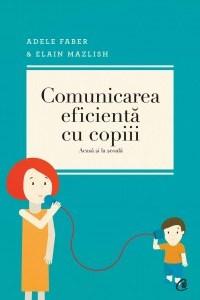 Comunicarea eficientă cu copiii. Ediţia a IV-a