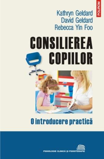 Consilierea copiilor. O introducere practică