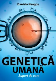 GENETICA UMANĂ. SUPORT DE CURS