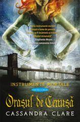 Orasul de Cenusa (Instrumente Mortale, cartea a 2-a)