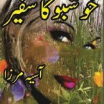 Khushboo Ka Safeer Novel By Aasia Mirza Pdf Download