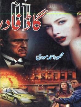 God Father Novel By Mehmood Ahmed Moodi Pdf
