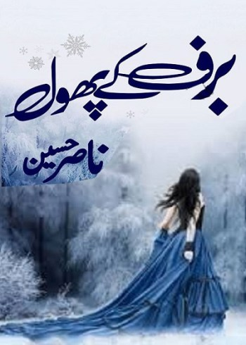 Baraf Ke Phool Novel By Nasir Hussain Pdf Download