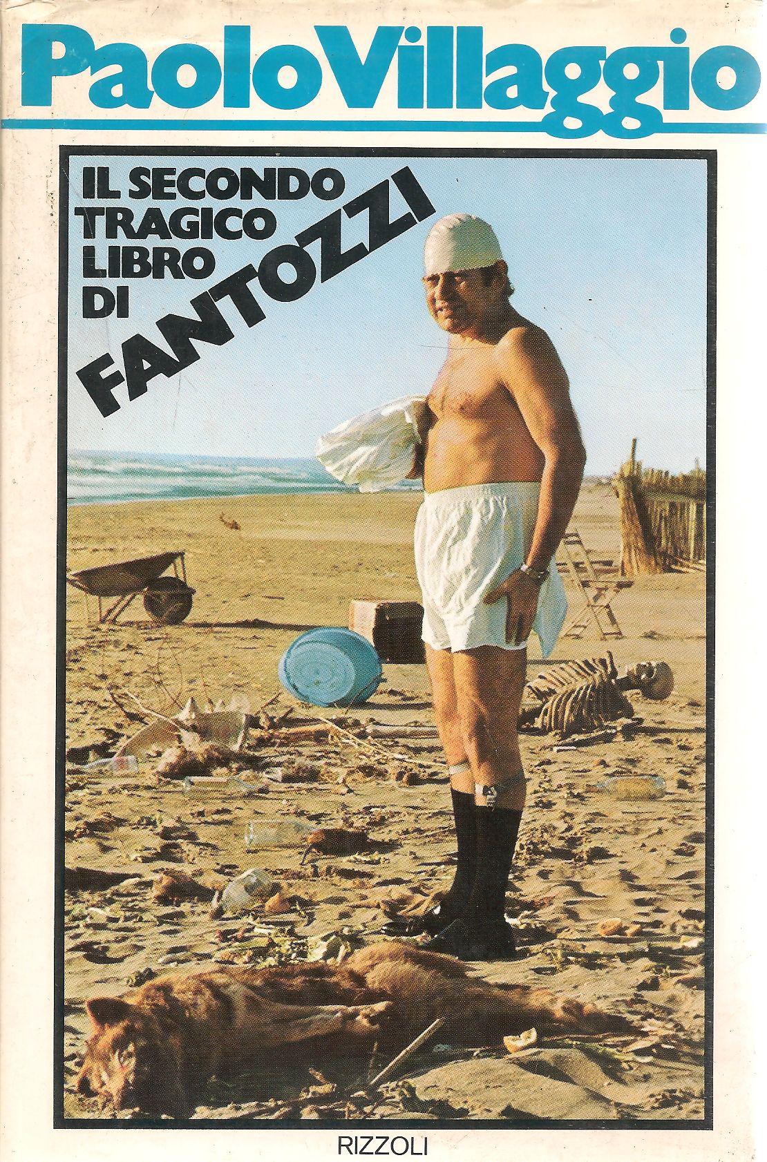 Risultati immagini per Paolo Villaggio - Il secondo tragico libro di Fantozzi