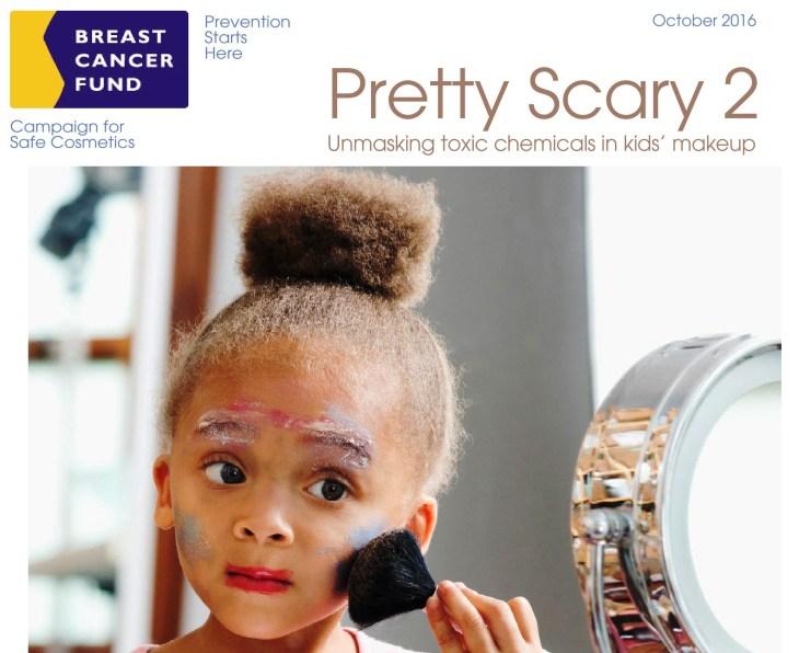 """Informe """"Pretty Scary. Desenmascarando los tóxicos en los maquillajes infantiles"""" del Fondo para el Cáncer de Mama."""