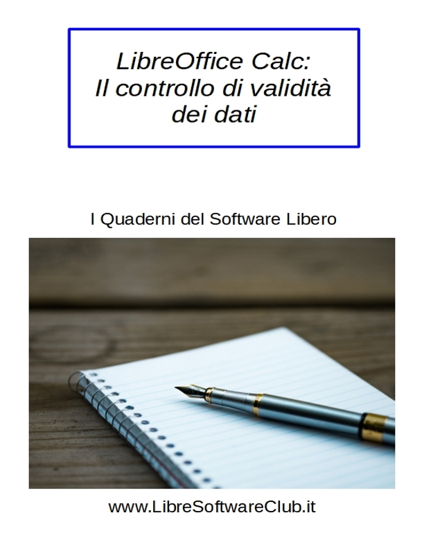 LibreOffice Calc: il controllo di validità dei dati Image
